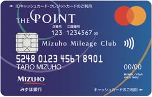 みずほマイレージクラブカード:THE POINTの券面画像